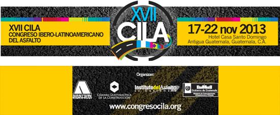 XVII Congreso Ibero-Latino Americano del Asfalto. Noviembre 2013